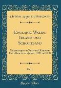 England, Wales, Irland und Schottland, Vol. 1