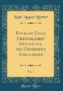 Entwurf Einer Urkundlichen Geschichte des Gesammten Voigtlandes, Vol. 1 (Classic Reprint)
