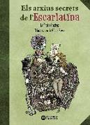 Els arxius secrets de l'Escarlatina