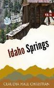 Idaho Springs: Denver Cereal Volume 16