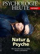 Psychologie Heute Compact 54: Natur & Psyche