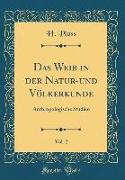 Das Weib in der Natur-und Völkerkunde, Vol. 2