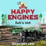 Happy Engines Back to Work