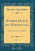 Führer Durch den Konzertsaal, Vol. 1