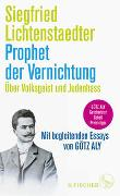 Prophet der Vernichtung. Über Volksgeist und Judenhass (1865-1942)