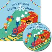 She'll Be Coming 'round the Mountain [With CD (Audio)]