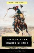 GREAT AMERICAN COWBOY STORIES