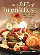 The Art of Breakfast: B&b Style Recipes to Make at Home