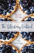 The Blueberry Cookbook: Year-Round Recipes from Barren to Table