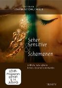Seher, Sensitive & Schamanen