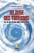 Im Auge des Tornados
