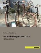 Der Radfahrsport vor 1900