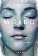 Morbo (Morbid - Spanish Edition)