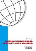Internationalisierung substaatlicher Regionen. Wettbewerb der Regionen in einer globalisierten Welt - eine vergleichende Analyse der Außenwirtschaftspolitik von Baden-Württemberg und Niedersachsen