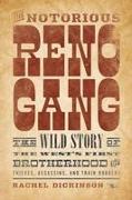 NOTORIOUS RENO GANGTHE WILD SPB