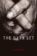 The Dark Set: New Tenderman Poems