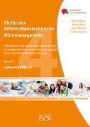 Lehrerhandbuch Fit für das informationstechnische Büromanagement (Band 4)