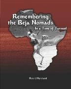 Remembering the Beja Nomads