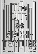 City as Architecture