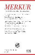 MERKUR Gegründet 1947 als Deutsche Zeitschrift für europäisches Denken - 2018-12