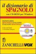 Il dizionario di spagnolo. Dizionario spagnolo-italiano, italiano-spagnolo