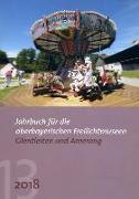 Jahrbuch für oberbayerische Freilichtmuseen Glentleiten und Amerang