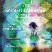The Sacred Language of Colour