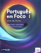 Português em Foco 1 ? Livro do Aluno com CD Áudio