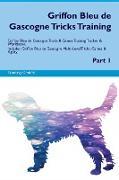 Griffon Bleu de Gascogne Tricks Training Griffon Bleu de Gascogne Tricks & Games Training Tracker & Workbook. Includes