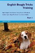 English Beagle Tricks Training English Beagle Tricks & Games Training Tracker & Workbook. Includes