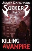 Killing A Vampire