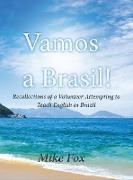 Vamos a Brasil!