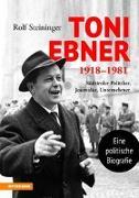 Toni Ebner 1918-1981
