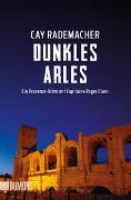 Dunkles Arles