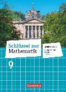 Schlüssel zur Mathematik 9. Schuljahr. Differenzierende Ausgabe. Schülerbuch - Lehrerfassung. HE
