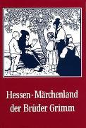Hessen - Märchenland der Brüder Grimm