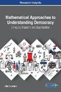 Mathematical Approaches to Understanding Democracy