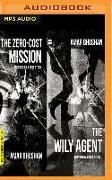 The Wily Agent & the Zero Cost Mission