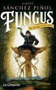 Fungus : El rei dels Pirineus