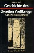 Geschichte des Zweiten Weltkriegs I