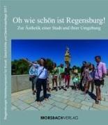 Oh wie schön ist Regensburg!