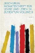 Jeschurun. Monatsschrift Für Lehre und Leben Im Judentum Volume 9