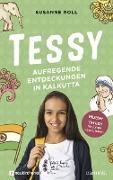Tessy - Aufregende Entdeckungen in Kalkutta