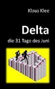 Delta - die 31 Tage des Juni