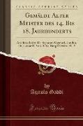 Gemälde Alter Meister Des 14. Bis 18. Jahrhunderts: Aus Dem Besitz, Dr. Seymour Maynard, London, Dr. Lothar R. Von Berks, Burg Ostrozac, U. a (Classic