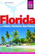 Reise Know-How Reiseführer Florida mit Atlanta, Charleston, New Orleans