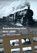 Eisenbahnfotografien 1926-1940