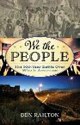 WE THE PEOPLE THE 500 YEAR BATCB