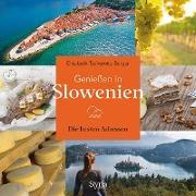 Genießen in Slowenien