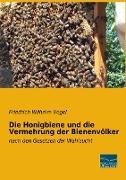 Die Honigbiene und die Vermehrung der Bienenvölker